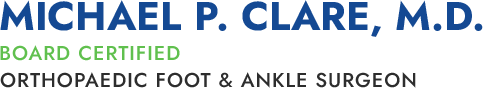 Michael P. Clare, M.D.  Board Certified, Orthopaedic Foot & Ankle Surgeon logo
